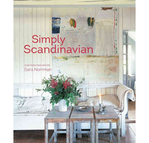 Simply Scandinavian (Updated) (Hardcover) - image 1 of 1