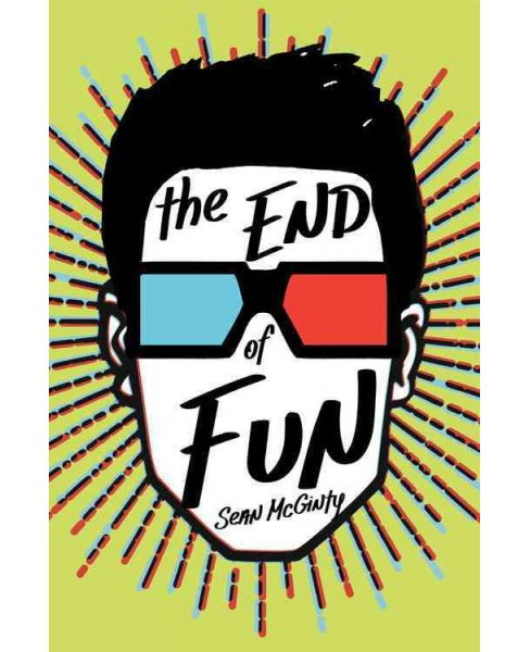 End of Fun (Reprint) (Paperback) (Sean Mcginty) - image 1 of 1