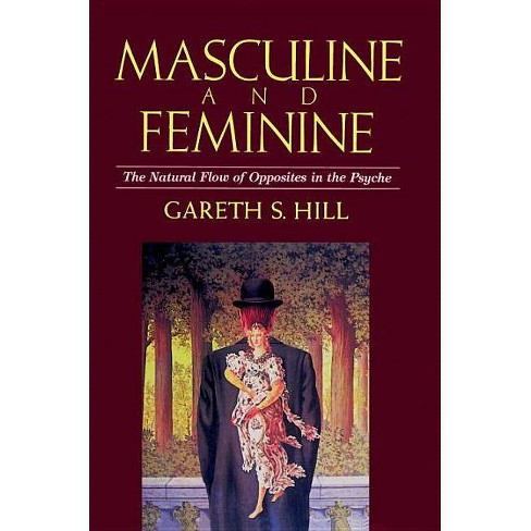 Masculine and Feminine - by  Gareth S Hill (Paperback) - image 1 of 1