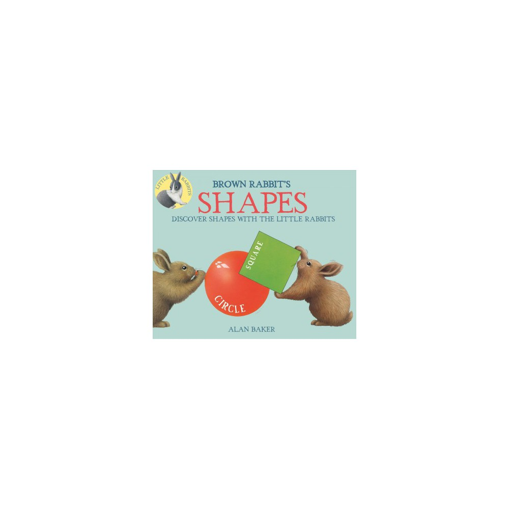 Brown Rabbit's Shapes (Reprint) (Hardcover) (Alan Baker)