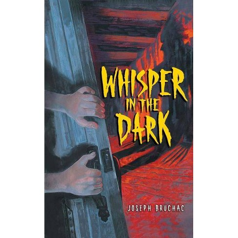 Whisper in the Dark - by  Joseph Bruchac (Paperback) - image 1 of 1