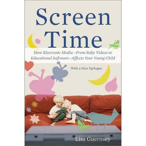 Screen Time - by  Lisa Guernsey (Paperback) - image 1 of 1