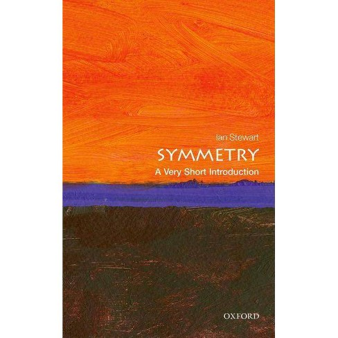 Symmetry - (Very Short Introductions) by  Ian Stewart (Paperback) - image 1 of 1
