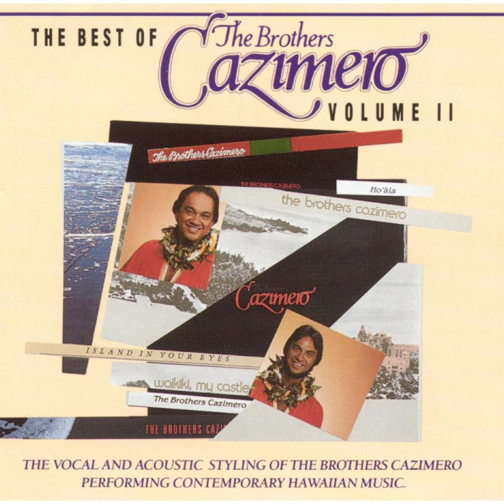 The Brothers Cazimero - The Best of the Brothers Cazimero, Vol. 2 (CD)