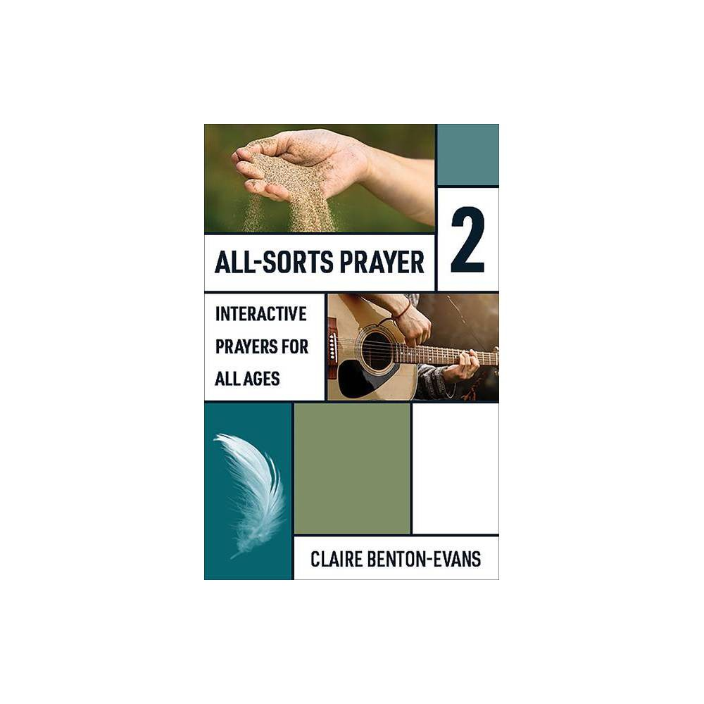 All Sorts Prayer 2 By Claire Benton Evans Paperback