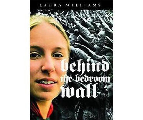 Behind the Bedroom Wall (Reprint) (Paperback) (Laura E. Williams) - image 1 of 1