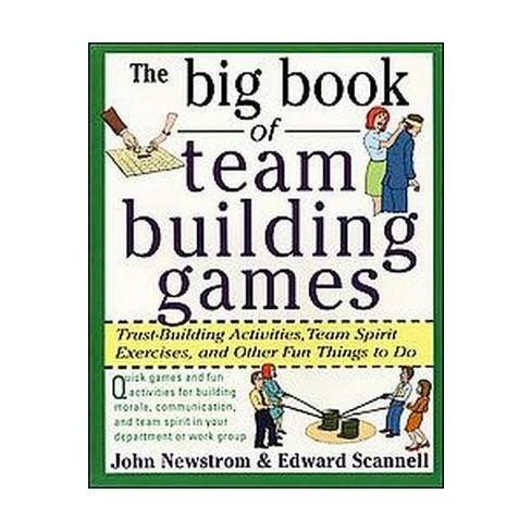 big book of team building games trust building activities team