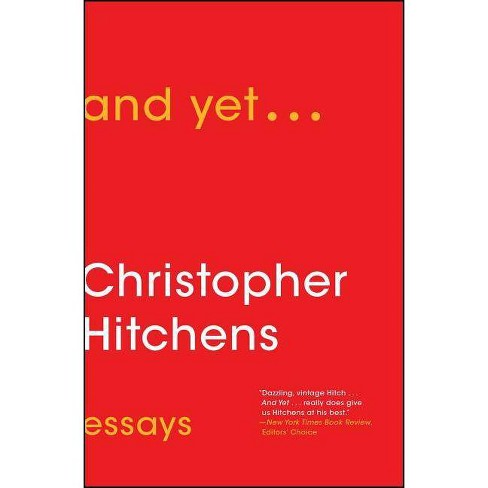 And Yet... - by  Christopher Hitchens (Paperback) - image 1 of 1