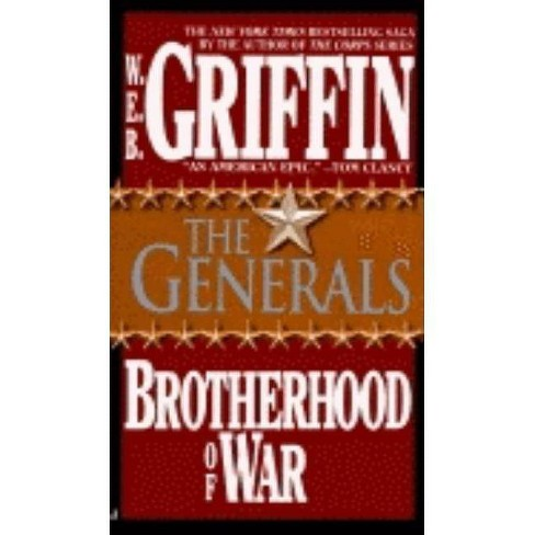 The Generals - (Brotherhood of War (Brilliance)) by  W E B Griffin (Paperback) - image 1 of 1