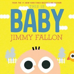 This Is Baby -  by Jimmy Fallon
