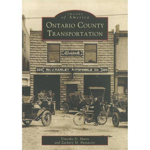Ontario County Transportation - by  Timothy D Munn & Zackary M Buttaccio (Paperback) - image 1 of 1