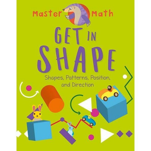 Get in Shape - (Master Math) by  Anjana Chatterjee (Hardcover) - image 1 of 1