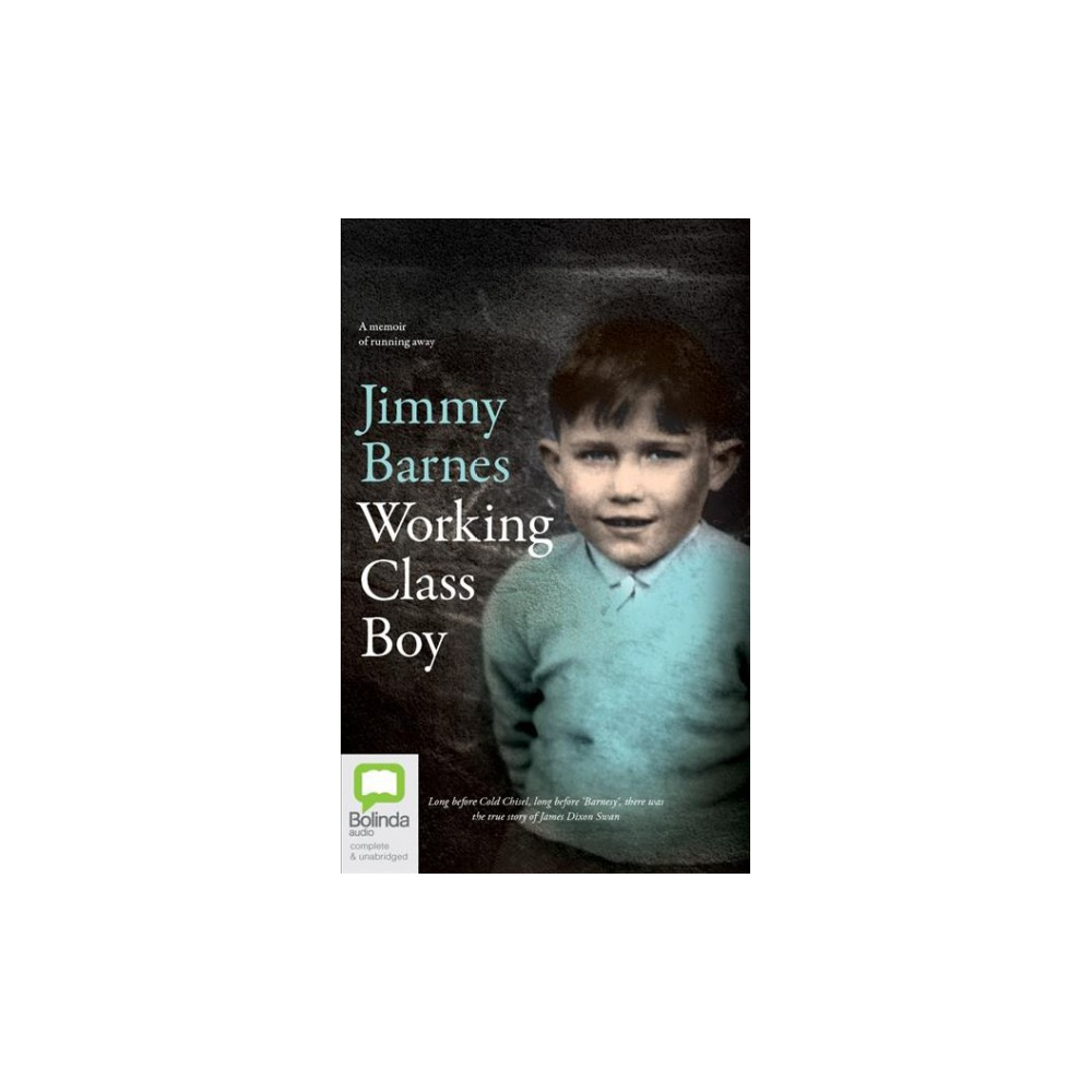 Working Class Boy : Library Edition (Unabridged) (CD/Spoken Word) (Jimmy Barnes)