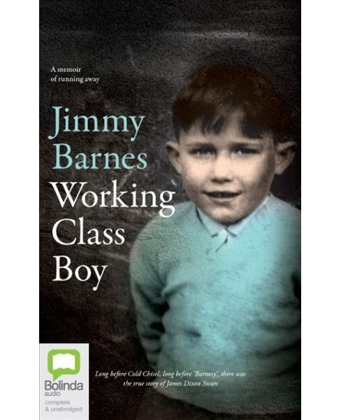 Working Class Boy : Library Edition (Unabridged) (CD/Spoken Word) (Jimmy Barnes) - image 1 of 1