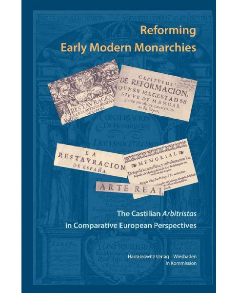 Castilian Arbitristas and the Cultural and Intellectual History of Early Modern Europe (Hardcover) - image 1 of 1