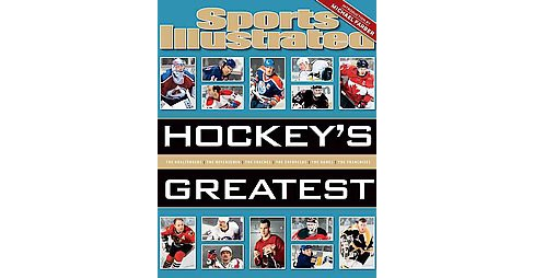 Sports Illustrated Hockey's Greatest (Hardcover) - image 1 of 1