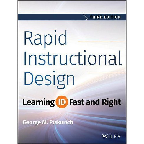 Rapid Instructional Design - 3 Edition by  George M Piskurich (Paperback) - image 1 of 1
