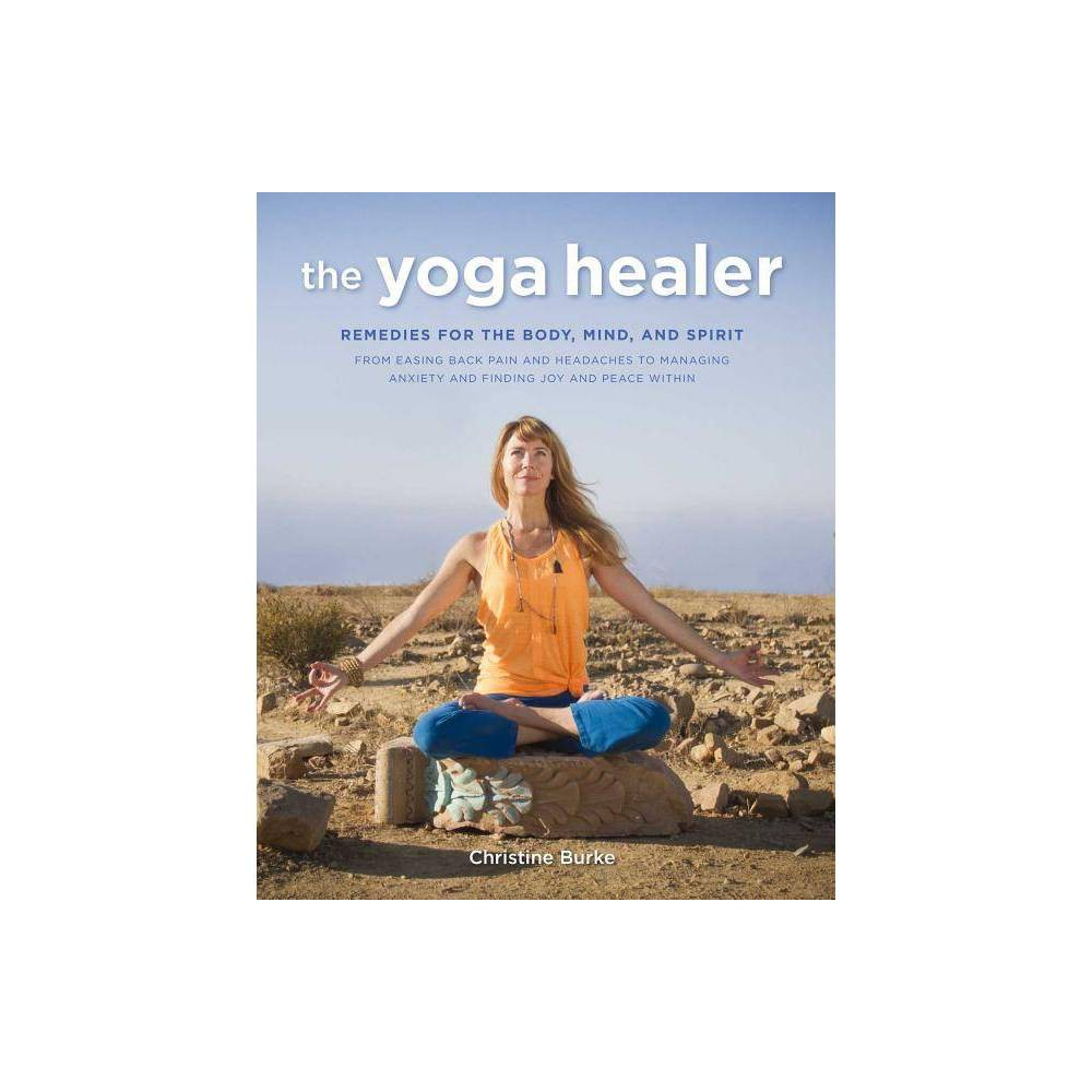 The Yoga Healer By Christine Burke Paperback