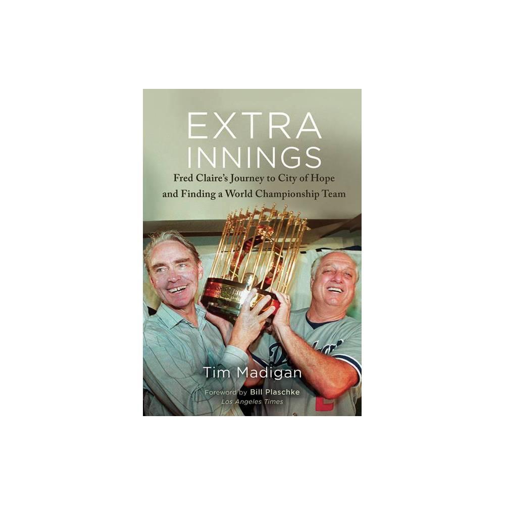 Extra Innings By Tim Madigan Hardcover