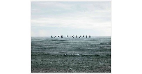 Lucinda Devlin : Lake Pictures -  (Hardcover) - image 1 of 1