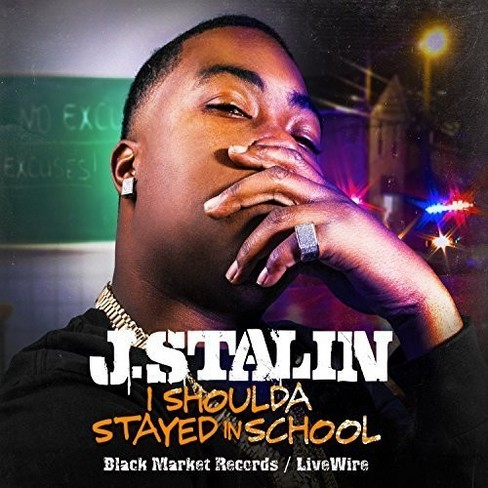 J. stalin - I shoulda stayed in school [Explicit Lyrics] (CD) - image 1 of 1