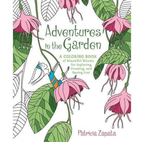 Adventures in the Garden (Paperback) (Patricia Zapata) - image 1 of 1