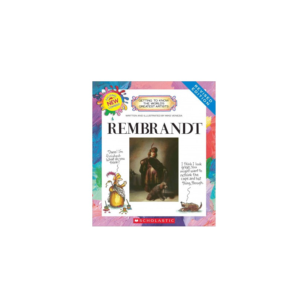 Rembrandt - Revised (Getting to Know the World's Greatest Artists) by Mike Venezia (Paperback)
