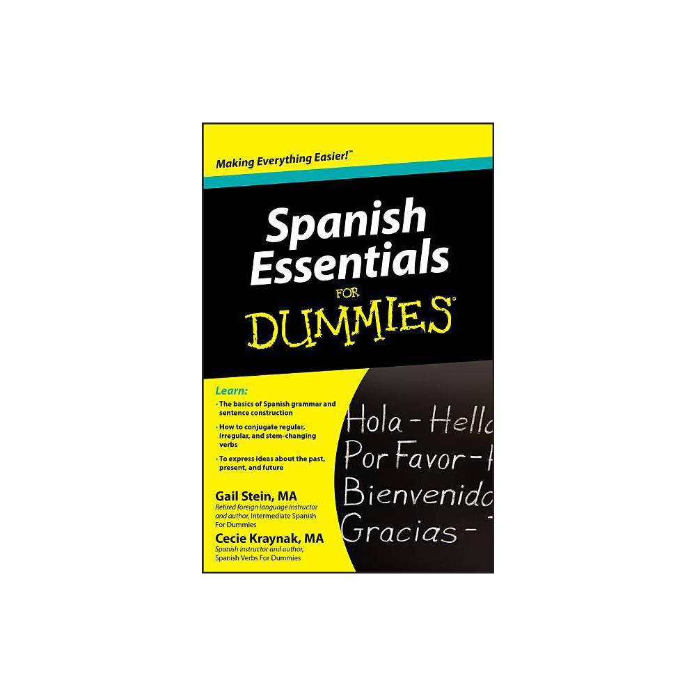 Spanish Essentials For Dummies For Dummies By Gail Stein Mary Kraynak Paperback