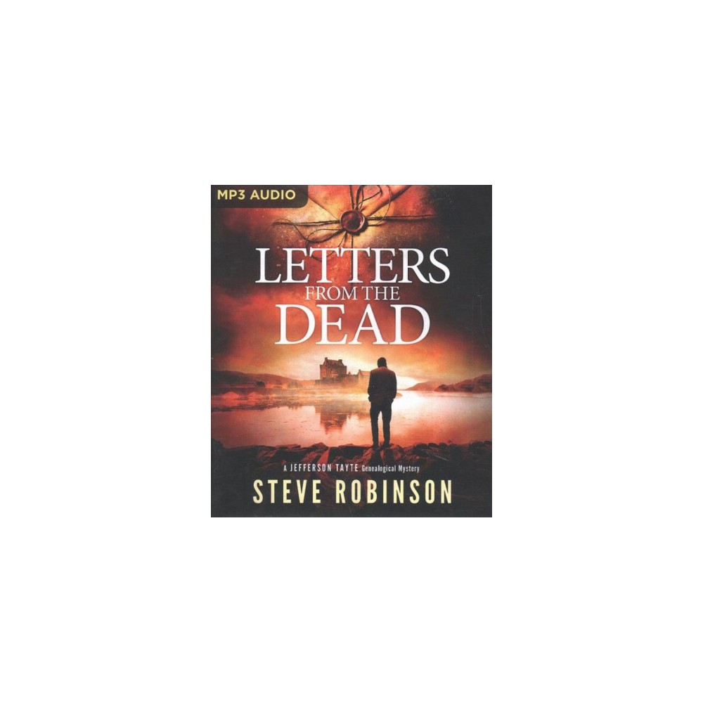 Letters from the Dead - (Jefferson Tayte Genealogical Mysteries) by Steve Robinson (MP3-CD)