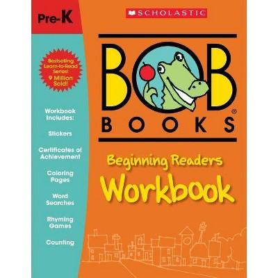 Bob Books Beginning Readers, Pre-K -  Workbook (Bob Books) by Lynn Maslen Kertell (Paperback)