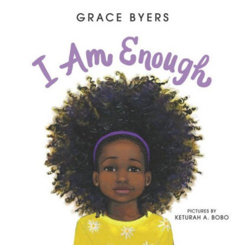 I Am Enough by Grace Byers (Hardcover) - image 1 of 1