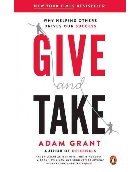 Give and Take (Reprint) (Paperback) - image 1 of 1