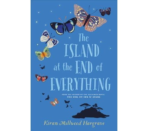 Island at the End of Everything -  by Kiran Millwood Hargrave (Hardcover) - image 1 of 1