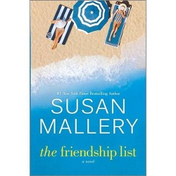 The Friendship List - by Susan Mallery (Hardcover)