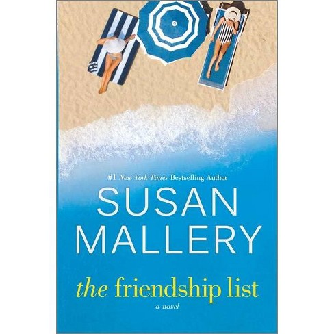 The Friendship List - by Susan Mallery (Hardcover) - image 1 of 1
