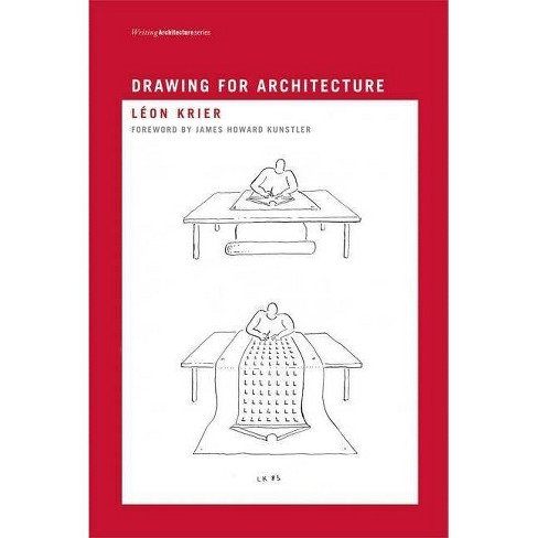 Drawing for Architecture - (Writing Architecture) by  Leon Krier (Paperback) - image 1 of 1