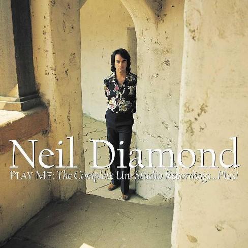 Neil Diamond - Play Me: The Complete UNI Studios Recordings...Plus! (CD) - image 1 of 1