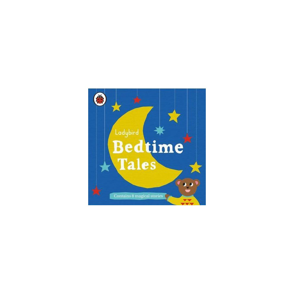 Ladybird Bedtime Tales : Contains 8 Magical Stories - Unabridged (CD/Spoken Word)