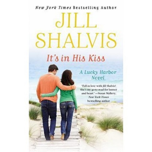 It's in His Kiss ( Lucky Harbor) (Paperback) by Jill Shalvis - image 1 of 1