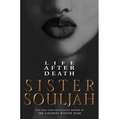 Life After Death - by Sister Souljah (Hardcover)