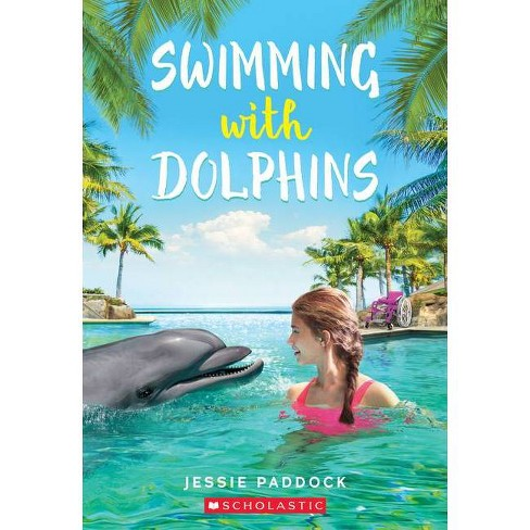 Swimming with Dolphins - by  Jessie Paddock (Paperback) - image 1 of 1