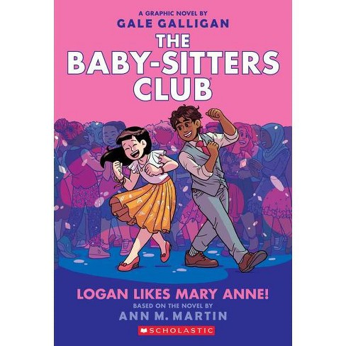 Logan Likes Mary Anne! (the Baby-Sitters Club Graphic Novel #8) Volume 8 - by Ann M Martin (Paperback) - image 1 of 1