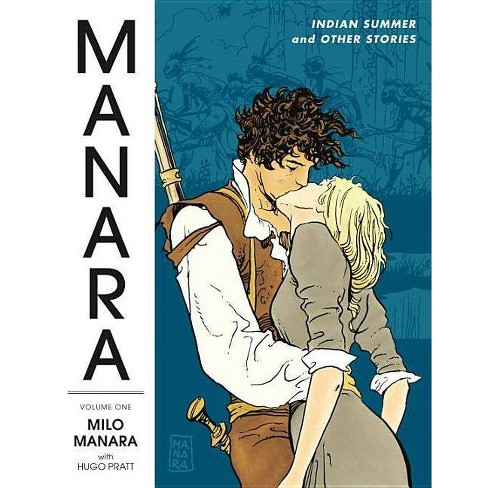 Manara Library Volume 1: Indian Summer and Other Stories - by  Manara Milo (Paperback) - image 1 of 1