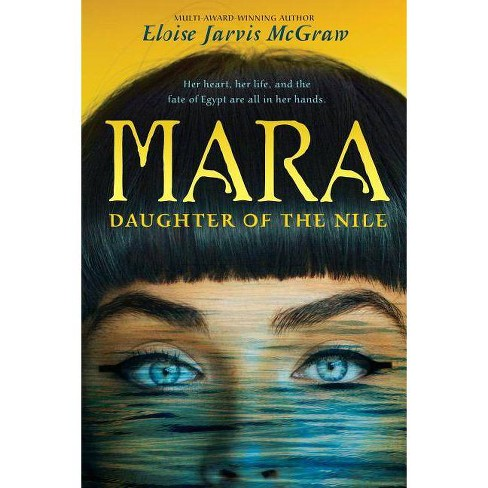 Mara, Daughter of the Nile - by  Eloise McGraw (Paperback) - image 1 of 1