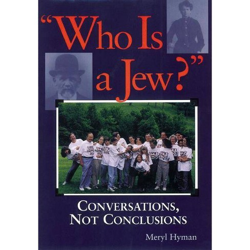 Who Is a Jew? - by  Meryl Hyman (Paperback) - image 1 of 1