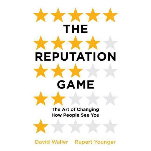 The Reputation Game - by  David Waller & Rupert Younger (Paperback) - image 1 of 1