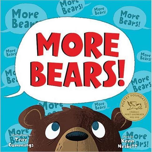 More Bears! (Hardcover) (Kenn Nesbitt) - image 1 of 1