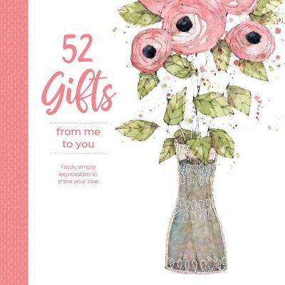 52 Gifts from Me to You - by North Light Books (Spiral Bound)