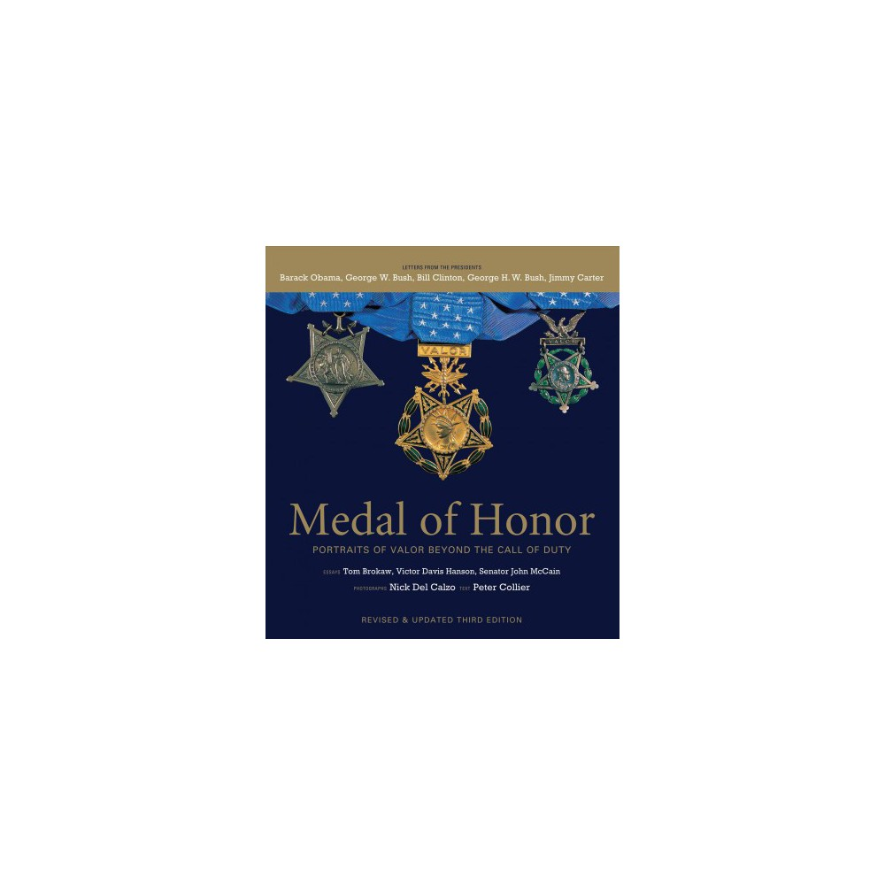 Medal of Honor : Portraits of Valor Beyond the Call of Duty (Hardcover) (Peter Collier)