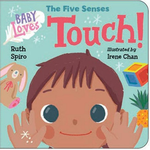 Baby Loves the Five Senses: Touch! - (Baby Loves Science) by  Ruth Spiro (Board_book) - image 1 of 1